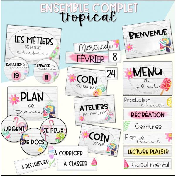 Ensemble complet - affichage tropical