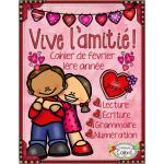 Saint-Valentin, Cahier de février, Vive l'amitié!