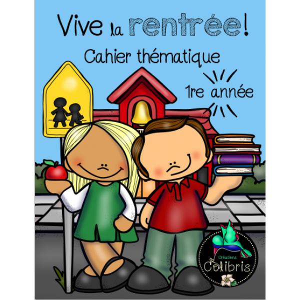 Rentrée, Vive la rentrée!, Cahier thématique