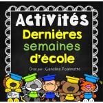 Dernières semaines d'école - Activités