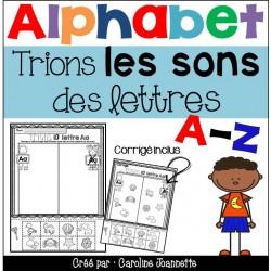 Trions les sons des lettres - Alphabet