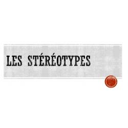 Les stéréotypes 4e année