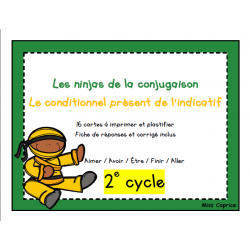 Ninjas du conditionnel présent - 2e cycle