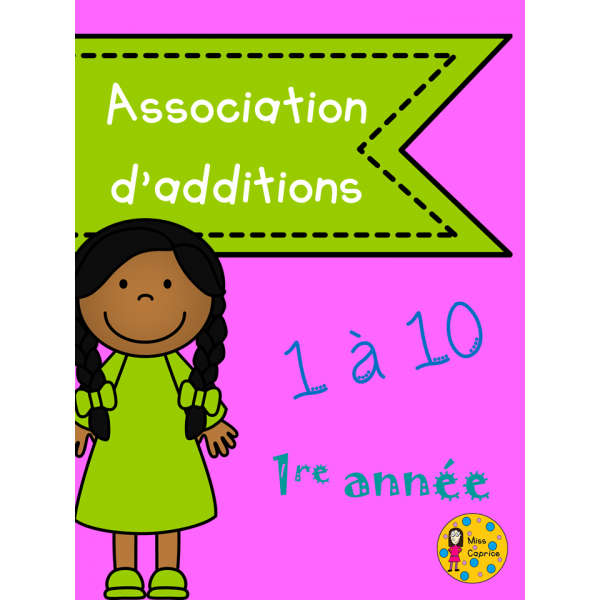 Association d'additions 1 à 10 - 1re année