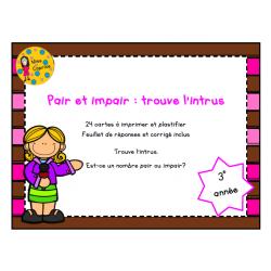 Pair et impair - Trouve l'intrus - 3e année