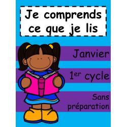 Je comprends ce que je lis - Janvier - 1er cycle