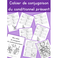 Cahier de conjugaison du conditionnel présent
