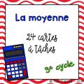 La moyenne - 3e cycle