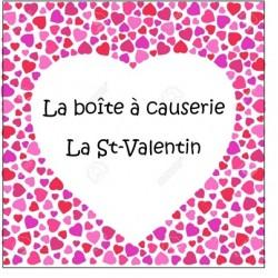 Boîte à causerie - St-valentin