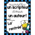 Scripteur émergent: La Rentrée scolaire