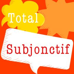 Total Subjonctif