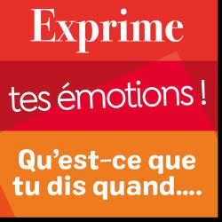 Poster de vocabulaire : exprime tes émotions !