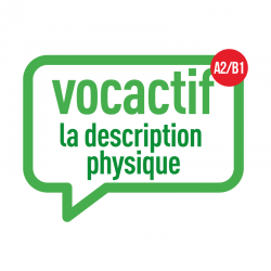 VOCACTIF A2-B1 : la description physique