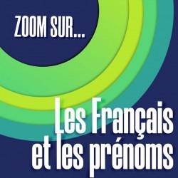 ZOOM SUR…Les Français et les prénoms (A1-A2)