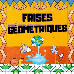 Frises géométriques (Dessin et géométrie)