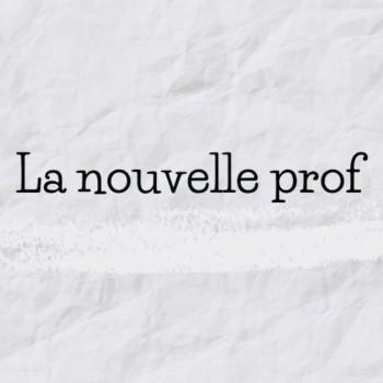 La nouvelle prof