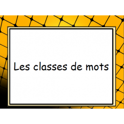 Les classe de mots - Fiches
