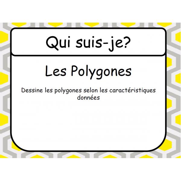 Qui suis-je - Polygones