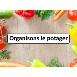Organisons le potager