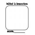 Hôtel à insectes - projet