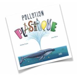 Lecture album Pollution plastique