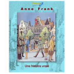 Français: Anne Frank, son histoire