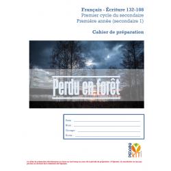 Écriture sec 1 Évaluation Perdu en forêt