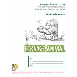Écriture sec 1 Évaluation Étrange animal