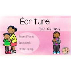 Écriture fête des mères