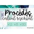 PROCÉDÉS DE CALCUL MENTAL - x1,1 x11 x110