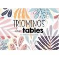 TRIOMINOS des tables