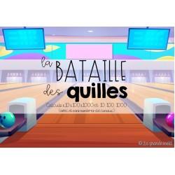 LA BATAILLE DES QUILLES - x et : 10 100 1000
