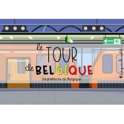LE TOUR DE BELGIQUE - Provinces de Belgique