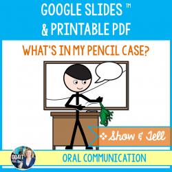 Show & Tell - Pencil Case - Google Slides, PDF