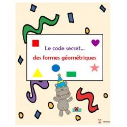 Le code secret...des formes géométriques