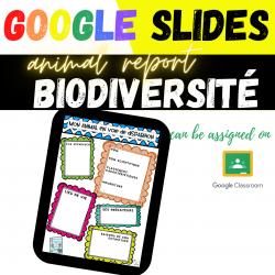 Animal Report Biodiversité Google Slides Classroom