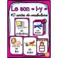 """Le son """"i"""" - 40 cartes de vocabulaire"""
