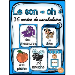 "Le son ""ch"" - 36 cartes de vocabulaire"
