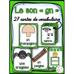 """Le son """"gn"""" - 27 cartes de vocabulaire"""