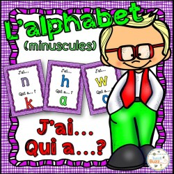 L'alphabet (minuscules) - j'ai... qui a...?