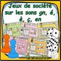 Les sons é, ç, en, è, gn - jeux de société