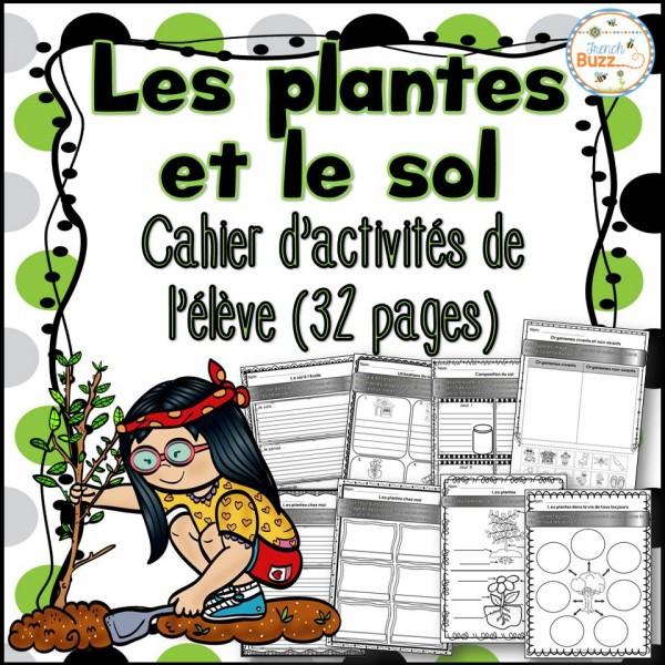 Les plantes et le sol - cahier d'activités