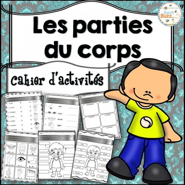 Parties du corps - Cahier d'activités de l'élève