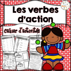 Les verbes d'action - Cahier d'activités