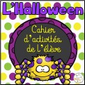 L'Halloween - Cahier d'activités de l'élève