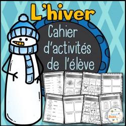 L'hiver - Cahier d'activités de l'élève