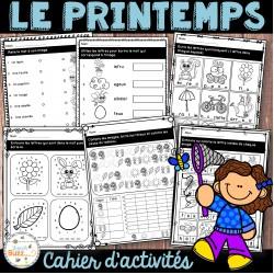 Le printemps - cahier d'activités de l'élève