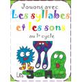 Jouons avec les sons et les syllabes