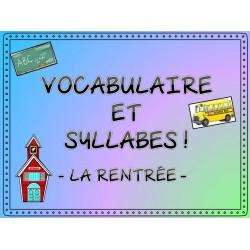 Vocabulaire et syllabes - la rentrée
