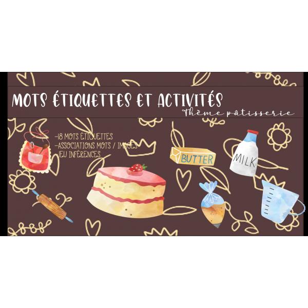 Mots étiquettes et activités pâtisserie